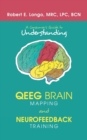 Image for A Consumer'S Guide to Understanding Qeeg Brain Mapping and Neurofeedback Training