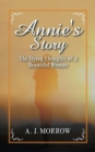 Image for Annie's Story : The Dying Thoughts of a Beautiful Woman