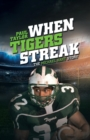 Image for When Tigers Streak : The Michael Hart Story
