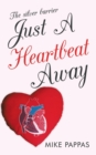 Image for Just a Heartbeat Away : The Silver Barrier