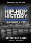 Image for Hip-Hop History (Book 3 of 3) : The Incorporation of Hip-Hop: Circa 2000 -2010