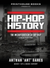 Image for Hip-Hop History (Book 1 of 3) : The Incorporation of Hip-Hop: Circa 1970-1989