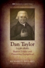 Image for Dan Taylor (1738-1816), Baptist Leader and Pioneering Evangelical
