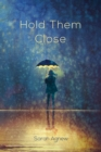 Image for Hold Them Close