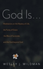 Image for God Is . . .