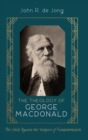 Image for The Theology of George MacDonald