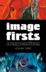 Image for Image firsts compendiumVolume 3