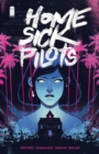Image for Home sick pilotsVolume 1,: Teenage haunts