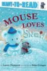 Image for Mouse Loves Snow