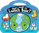Image for What's Inside My Lunch Box? : A Lift-the-Flap Book