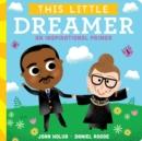 Image for This Little Dreamer : An Inspirational Primer