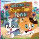 Image for Welcome to Rhyme Time Town