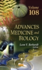 Image for Advances in Medicine & Biology : Volume 108