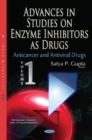 Image for Advances in Studies on Enzyme Inhibitors as Drugs : Volume 1: Anticancer & Antiviral Drugs