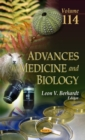 Image for Advances in Medicine & Biology : Volume 114