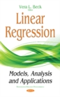 Image for Linear Regression : Models, Analysis & Applications