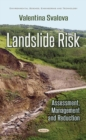 Image for Landslide Risk : Assessment, Management & Reduction