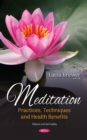 Image for Meditation : Practices, Techniques and Health Benefits