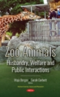Image for Zoo Animals : Husbandry, Welfare and Public Interactions