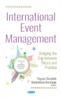 Image for International Event Management : Bridging the Gap between Theory and Practice