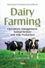 Image for Dairy Farming : Operations Management, Animal Welfare and  Milk Production