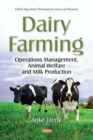 Image for Dairy Farming: Operations Management, Animal Welfare and  Milk Production