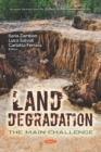 Image for Land Degradation : The Main Challenge