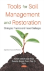 Image for Tools for Soil Management and Restoration : Strategies, Practices and Future Challenges