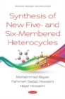 Image for Synthesis of New Five- and Six-Membered Heterocycles