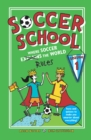 Image for Soccer School Season 1: Where Soccer Explains (Rules) the World