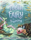 Image for Tooth Fairy in Training