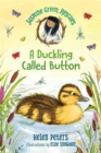 Image for Jasmine Green Rescues: A Duckling Called Button