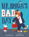 Image for Mr. Brown's Bad Day
