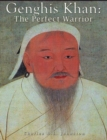 Image for Genghis Khan: The Perfect Warrior
