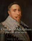 Image for Gustavus Adolphus: The Lion of the North