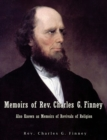 Image for Memoirs of Rev. Charles G. Finney Also Known as Memoirs of Revivals of Religion