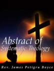 Image for Abstract of Systematic Theology