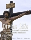 Image for Divine Life and International Expositor of Scriptural Holiness