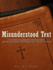 Image for Misunderstood Text of Scripture Explained and Elucidated and the Doctrine if the Higher Life thereby Verified