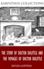Image for Story of Doctor Dolittle and The Voyages of Doctor Dolittle