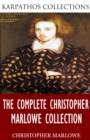Image for Complete Christopher Marlowe Collection