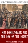 Image for Miss Lonelyhearts and The Day of the Locust