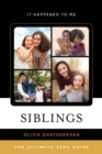 Image for Siblings: the ultimate teen guide