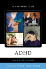 Image for ADHD  : the ultimate teen guide