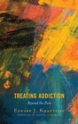 Image for Treating addiction: beyond the pain