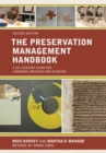 Image for The preservation management handbook: a 21st-century guide for libraries, archives, and museums