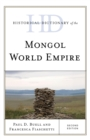 Image for Historical dictionary of the Mongol world empire