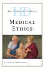 Image for Historical dictionary of medical ethics