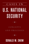 Image for Cases in U.S. National Security : Concepts and Processes