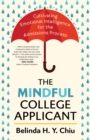 Image for The Mindful College Applicant: Cultivating Emotional Intelligence for the Admissions Process